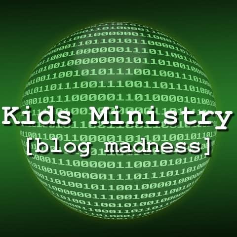 Kidmin Blog Madness