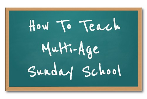 """Green chalkboard with the words """"How to Teach Multi-Age Sunday School"""""""
