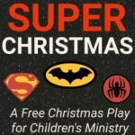 """Super Christmas"" Printable Play Script for Kids"