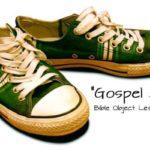Gospel Shoes Object Lesson