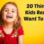 20 Things Kids Really Want to Say