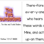 Two Foundations Reader: Matthew 7:24-27 Wise and Foolish Builders