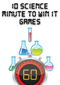 Science Experiment Minute to Win It Games