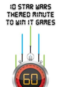 Star Wars Minute to Win It Games for Children