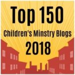 Top 150 Children's Ministry Blogs & Websites of 2018