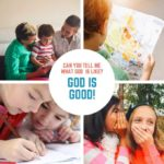 God is Good (Lesson #10 in What is God Like?)