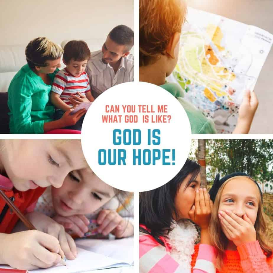 God is Our Hope (Exodus 3:1-15) Lesson #15 in What is God Like?